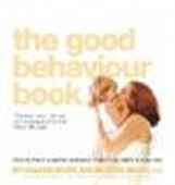 The Good Behaviour Book