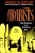 The Arabists - The Romance Of An American Elite