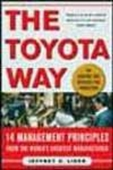 The Toyota Way -14 Management Principles From The World`s Greatest Manufacturer