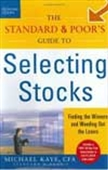 The Standard & Poor`s Guide To Selecting Stocks