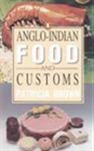 Anglo-Indian Food And Customs