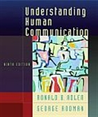 Understanding Human Communication Ninth Edition