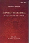 Between The Empires: Society In India 300 Bce To 400 Ce