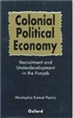 Colonial Political Economy: Recruitment And Underdeveloped In The Punjab