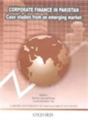 Corporate Finance In Pakistan Case Studies From An Emerging Market