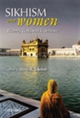 Sikhism And Women: History, Texts, And Experience