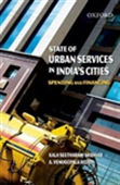 State Of Urban Services In India`s Cities: Spending And Financing
