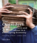 The Outsiders:Economic Reform And Informal Labour In A Developing Economy