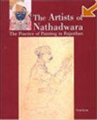 The Artists Of Nathadwara - The Practice Of Painting In Rajasthan