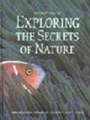 Exploring The Secrets Of Nature: Mysteries Of The Living World Revealed