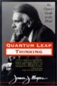 Quantum Leap Thinking