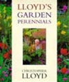 Christopher Lloyd`s Garden Flowers:Perennials, Bulbs, Grasses, Ferns
