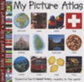 My Picture Atlas: Essential Facts About Every Country In The World
