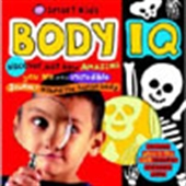 Body Iq: Discover Just How Amazing You Are In This Incredible Journey Around The Human Body