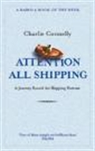 Attention All Shipping