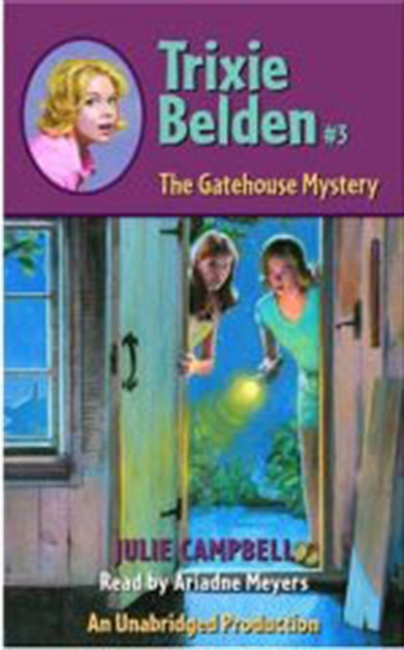 Trixie Belden #3: The Gatehouse Mystery