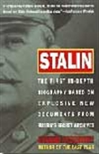Stalin - The First In-Depth Biography Based On Explosive New Documents From Russia's Secret Archieves