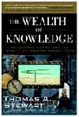 The Wealth Of Knowledge  - Intellectual Capital And The Twenty-First - Century Organization