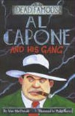 Al Capone And His Gang: Dead Famous
