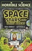 Space Stars And Slimy Aliens: Horibble Science