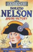 Horatio Nelson And His Victory: Dead Famous