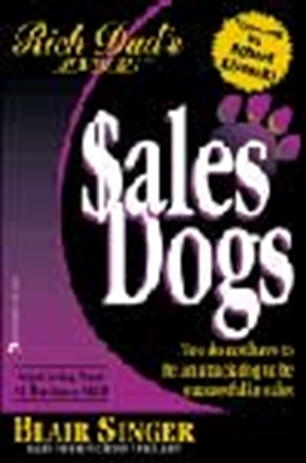 Rich Dad`s Sales Dogs