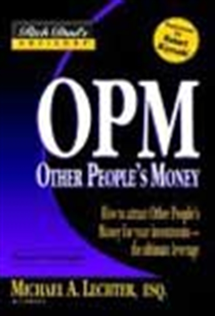 Opm - Other People`s Money