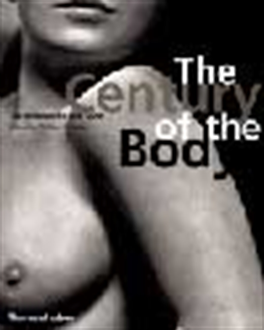 The Century Of Body