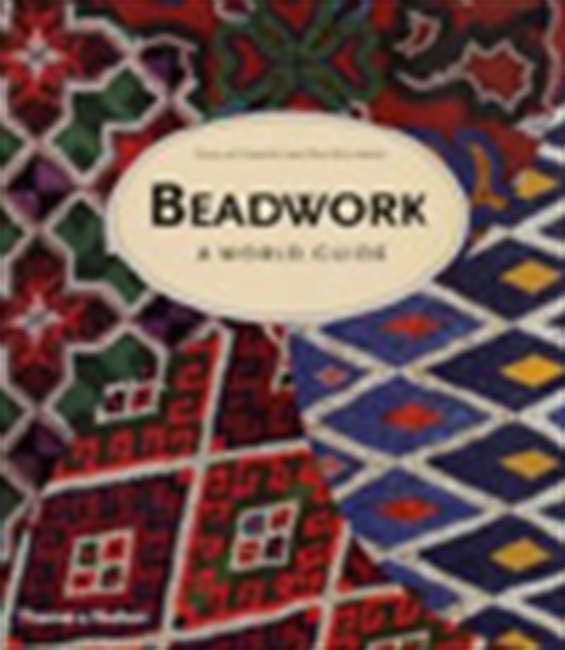 Beadwork - A World Guide