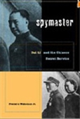Spymaster - Dai Li And The Chinese Secret Service