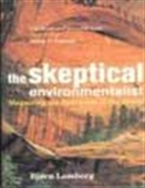 The Skeptical Environmentalist - Measuring The Real State Of The World