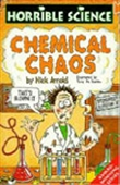 Chemical Chaos: Horrible Science