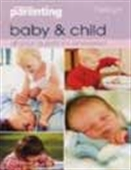 Baby And Child - All Your Questions Answered