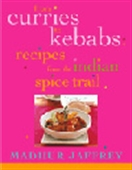 From Curries To Kebabs - Recipes From The Indian Spice Trail