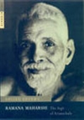 Ramana Maharshi: The Sage Of Arunachala