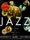 Jazz: A History Of America`s Music