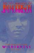 Wilderness - The Lost Writings Of Jim Morrison