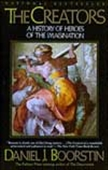 The Creators - A History Of Heroes Of The Imagination