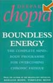 Boundless Energy: The Complete Body Programme For Overcoming Chronic Fatigue