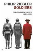 Soldiers, Fighting Men`s Lives 1901-2001