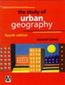 The Study Of Urban Geography: Fourth Edition