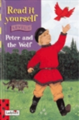 Read It Yourself: Peter And The Wolf Level 4