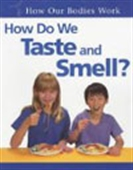 How Do We Taste And Smell?
