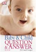 The Baby & Child Question & Answer Book