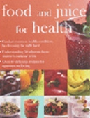 Food And Juice For Health