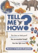 Answers To Hundreds Of Questions: Tell Me How?