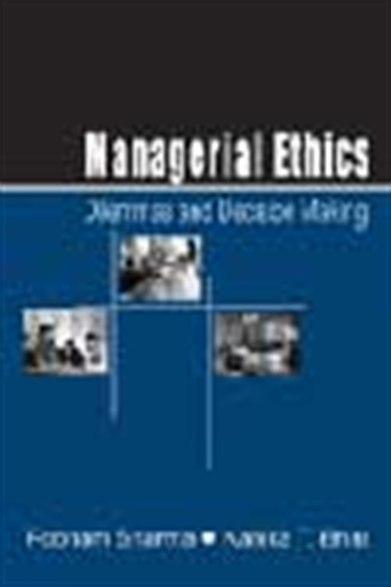 Managerial Ethics - Dilemmas And Decision Making