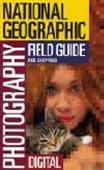 National Geographic Photography Field Guide Digital