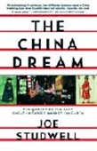 The China Dream - The Quest For The Last Great Untapped Market On Earth
