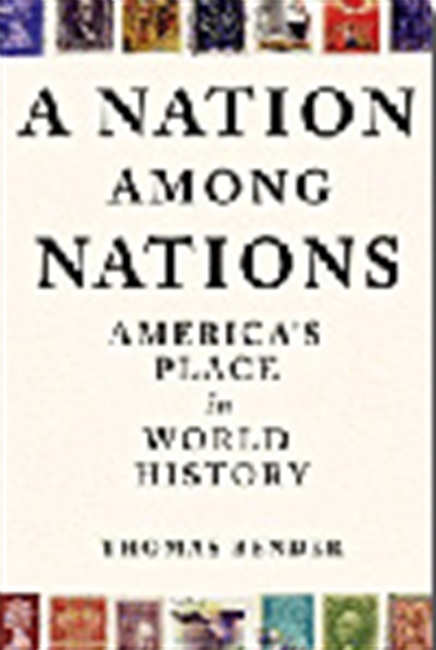 A Nation Among Nations - America`s Place In World History
